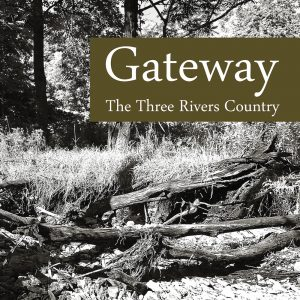 Read more about the article Gateway – The Three Rivers Country