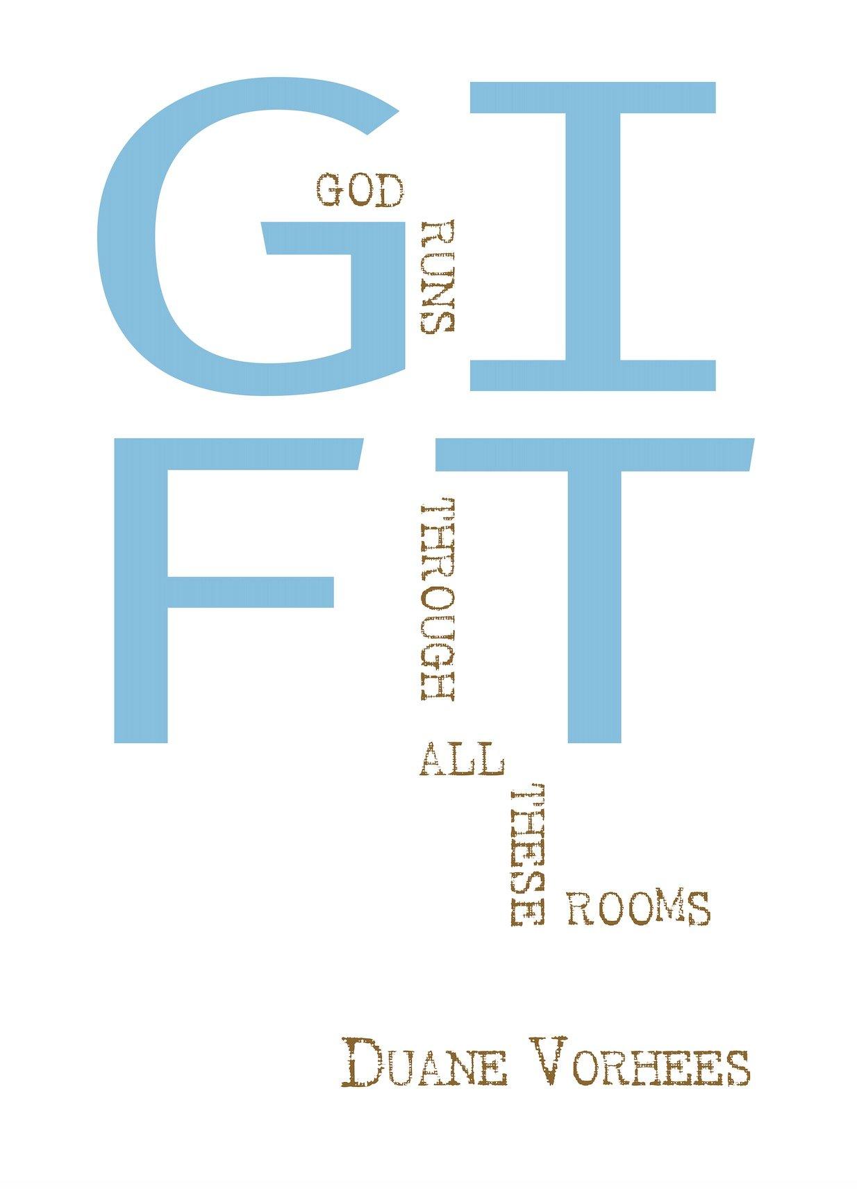 Vorhees – GIFT